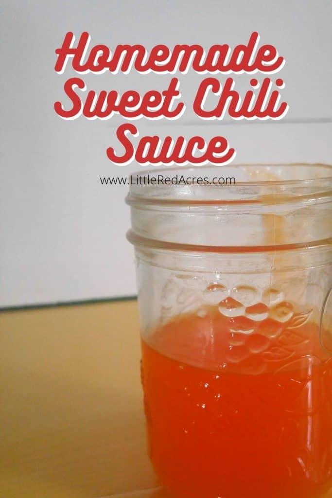 Homemade Sweet Chili Sauce - jar of Sauce