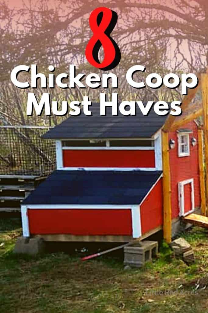 Chicken Coop Must Haves - coop with text over lay